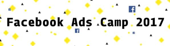 Advanced Social Media Marketing - The Facebook Ads Camp 2017 - Blackbit